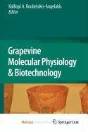 9789048123063: Grapevine Molecular Physiology & Biotechnology