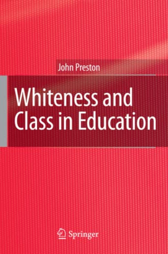 9789048123070: Whiteness and Class in Education