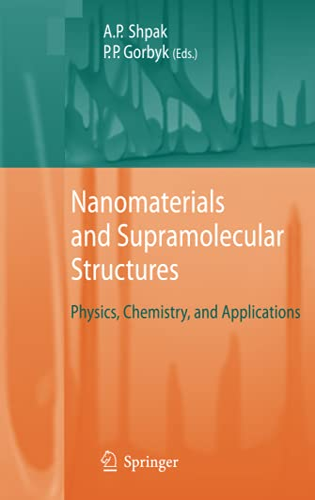 Nanomaterials and Supramolecular Structures: Anatoliy Petrovych Shpak