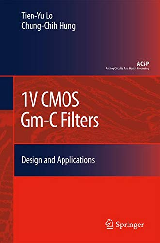 9789048124091: 1V CMOS Gm-C Filters: Design and Applications (Analog Circuits and Signal Processing)