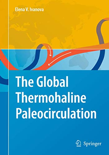 The Global Thermohaline Paleocirculation: Elena Ivanova