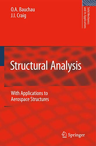 9789048125159: Structural Analysis: With Applications to Aerospace Structures (Solid Mechanics and Its Applications (163))