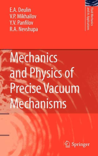 9789048125197: Mechanics and Physics of Precise Vacuum Mechanisms (Fluid Mechanics and Its Applications)