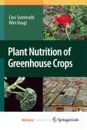 9789048125661: Plant Nutrition of Greenhouse Crops