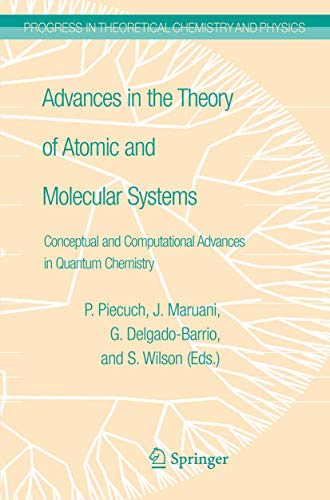 Advances in the Theory of Atomic and Molecular Systems: v. 1 (Hardback)