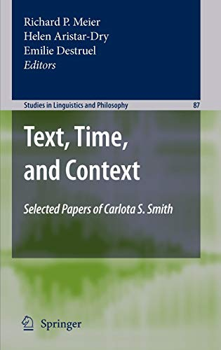 9789048126163: Text, Time, and Context: Selected Papers of Carlota S. Smith (Studies in Linguistics and Philosophy)