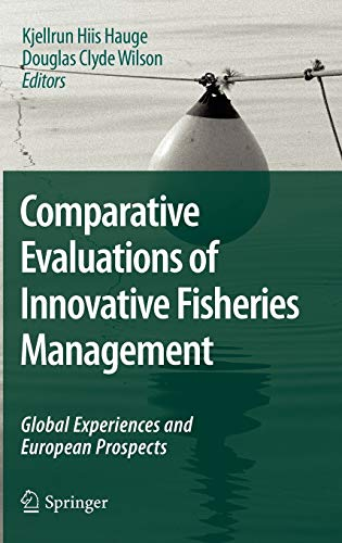 Comparative Evaluations of Innovative Fisheries Management: Global Experiences and European ...