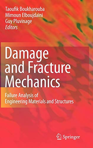 9789048126682: Damage and Fracture Mechanics: Failure Analysis of Engineering Materials and Structures