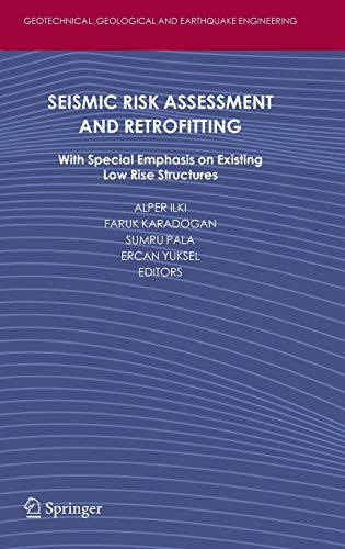 9789048126804: Seismic Risk Assessment and Retrofitting: With Special Emphasis on Existing Low Rise Structures (Geotechnical, Geological, and Earthquake Engineering)
