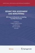 9789048126828: Seismic Risk Assessment and Retrofitting
