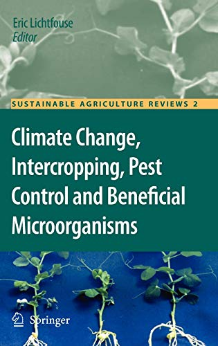 Climate Change, Intercropping, Pest Control and Beneficial Microorganisms: Eric Lichtfouse