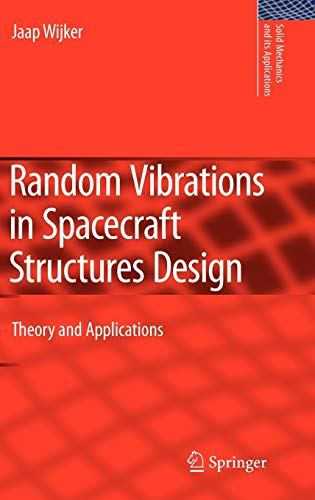 9789048127276: Random Vibrations in Spacecraft Structures Design: Theory and Applications (Solid Mechanics and Its Applications)