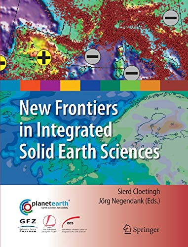 9789048127368: New Frontiers in Integrated Solid Earth Sciences (International Year of Planet Earth)