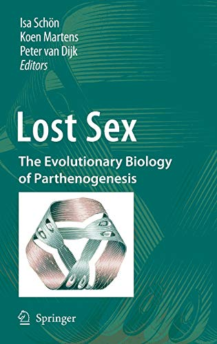 9789048127696: Lost Sex: The Evolutionary Biology of Parthenogenesis
