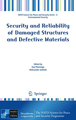 Security and Reliability of Damaged Structures and Defective Materials (Hardback)