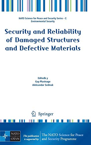 Security and Reliability of Damaged Structures and Defective Materials: Guy Pluvinage