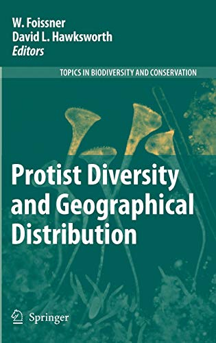 Protist Diversity and Geographical Distribution: W. Foissner