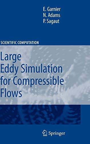 9789048128181: Large Eddy Simulation for Compressible Flows (Scientific Computation)