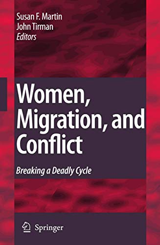 9789048128242: Women, Migration, and Conflict: Breaking a Deadly Cycle