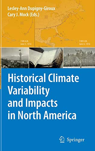 9789048128273: Historical Climate Variability and Impacts in North America