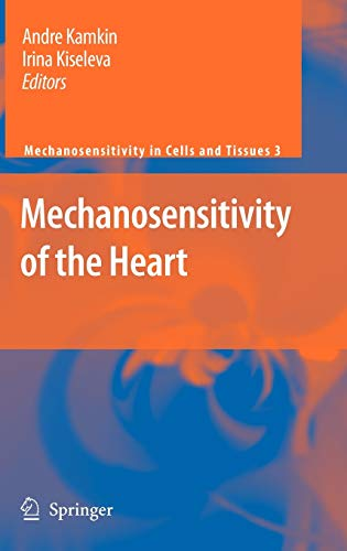 Mechanosensitivity of the Heart (Hardback)