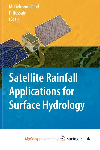 9789048129164: Satellite Rainfall Applications for Surface Hydrology