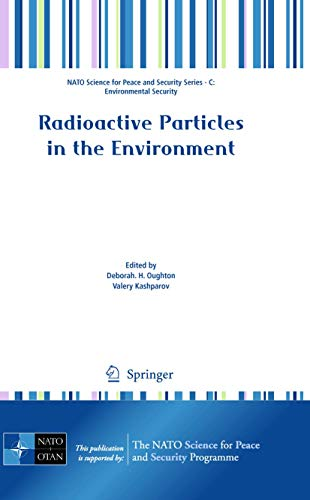 Radioactive Particles in the Environment: Deborah H. Oughton