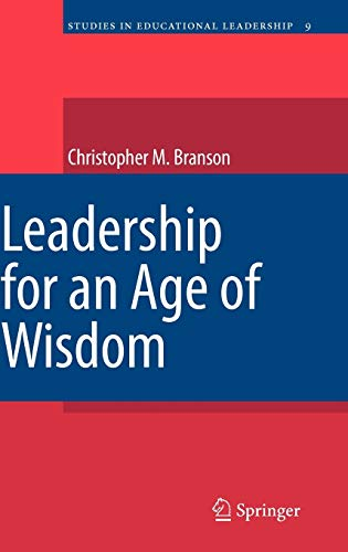 9789048129959: Leadership for an Age of Wisdom (Studies in Educational Leadership)
