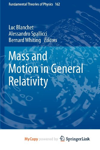9789048130160: Mass and Motion in General Relativity