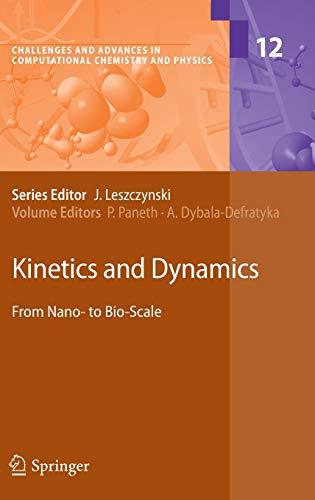 Kinetics and Dynamics: Piotr Paneth
