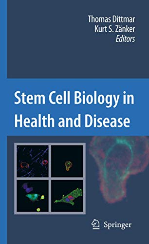 Stem Cell Biology in Health and Disease: Thomas Dittmar