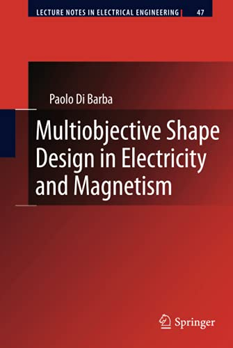 Multiobjective Shape Design in Electricity and Magnetism: Paolo Di Barba