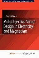 9789048130818: Multiobjective Shape Design in Electricity and Magnetism