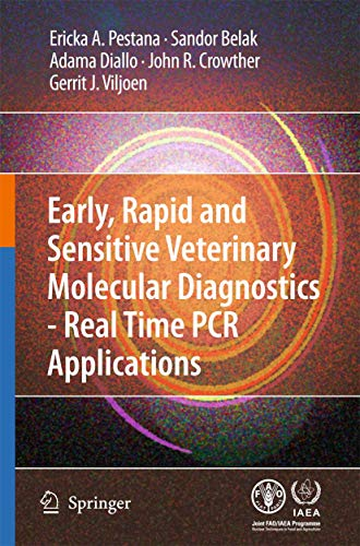 9789048131310: Early, rapid and sensitive veterinary molecular diagnostics - real time PCR applications