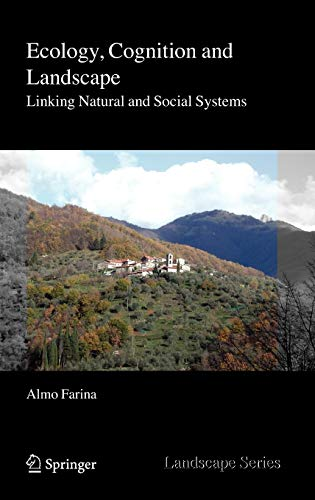 9789048131372: Ecology, Cognition and Landscape: Linking Natural and Social Systems (Landscape Series)