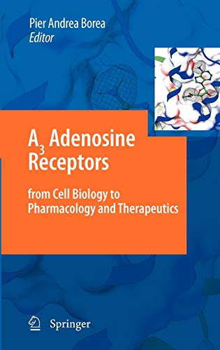 A3 Adenosine Receptors from Cell Biology to Pharmacology and Therapeutics (Hardback)