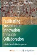 9789048131600: Facilitating Sustainable Innovation Through Collaboration