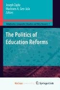 9789048132195: The Politics of Education Reforms