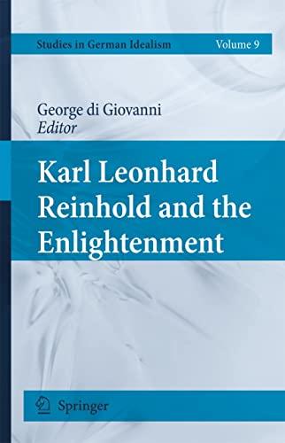 9789048132263: Karl Leonhard Reinhold and the Enlightenment (Studies in German Idealism)