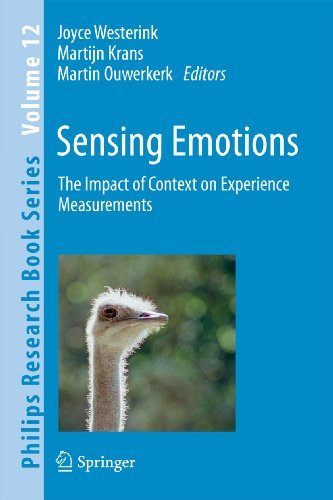 Sensing Emotions: The Impact of Context on Experience Measurements (Philips Research Book Series)