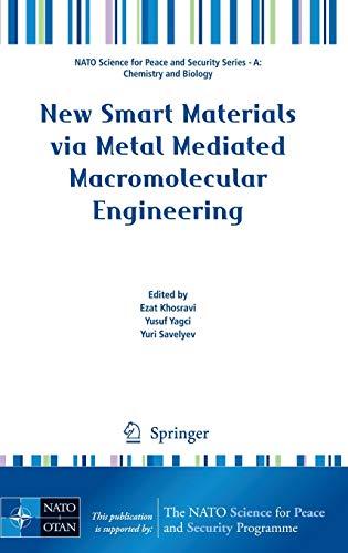 New Smart Materials Via Metal Mediated Macromolecular Engineering (Hardback)