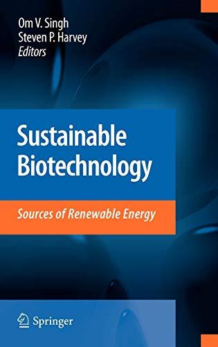 Sustainable Biotechnology: Om V. Singh