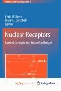 9789048133062: Nuclear Receptors: Current Concepts and Future Challenges