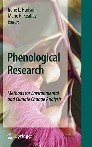 9789048133345: Phenological Research: Methods for Environmental and Climate Change Analysis