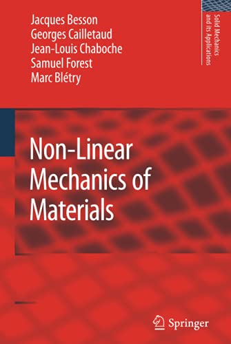 Non-Linear Mechanics of Materials: Jacques Besson
