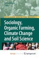 9789048133598: Sociology, Organic Farming, Climate Change and Soil Science