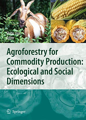 Agroforestry for Commodity Production: Jose, Shibu (EDT)