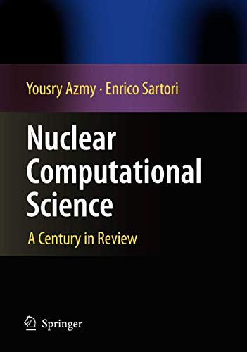 9789048134106: Nuclear Computational Science: A Century in Review