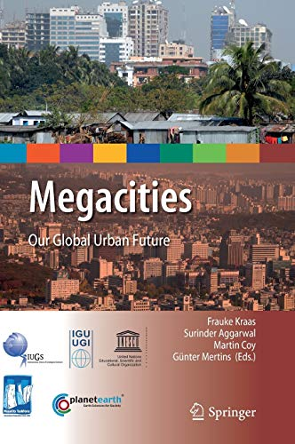 9789048134168: Megacities: Our Global Urban Future (International Year of Planet Earth)