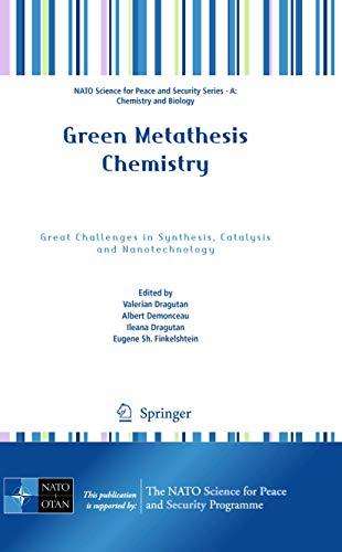 Green Metathesis Chemistry: Valerian Dragutan